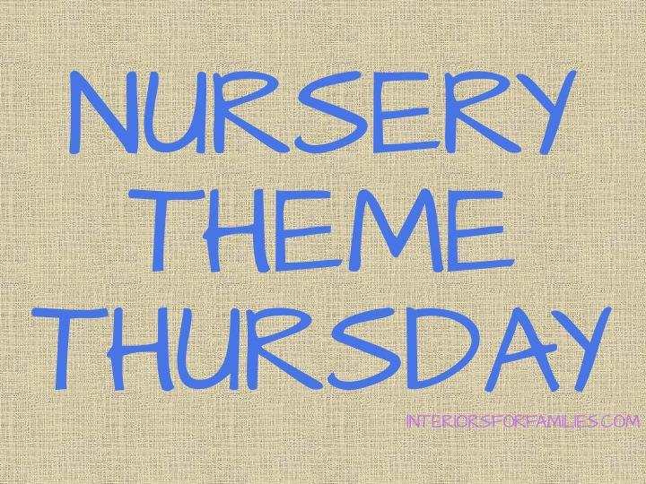 Nursery Theme Thursday